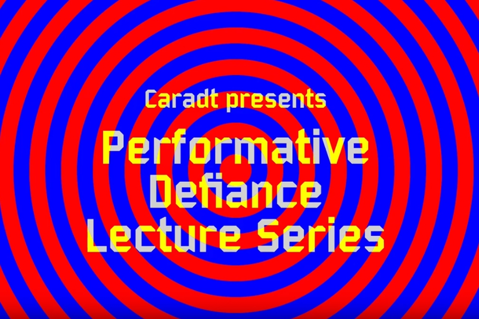 Performative Defiance Lecture Series